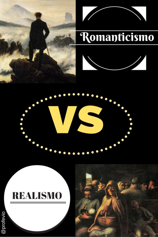 Romanticismo vs Realismo