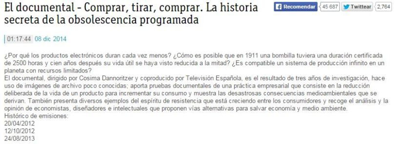 http://www.rtve.es/alacarta/videos/el-documental/documental-comprar-tirar-comprar/1382261/