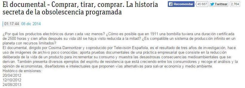 http://www.rtve.es/alacarta/videos/el-documental/documental-comprar-tirar-comprar/1382261/